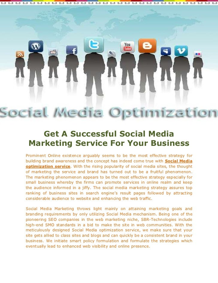 Get A Successful Social Media Marketing Service For Your BusinessProminent Online existence arguably seems to be the most ...