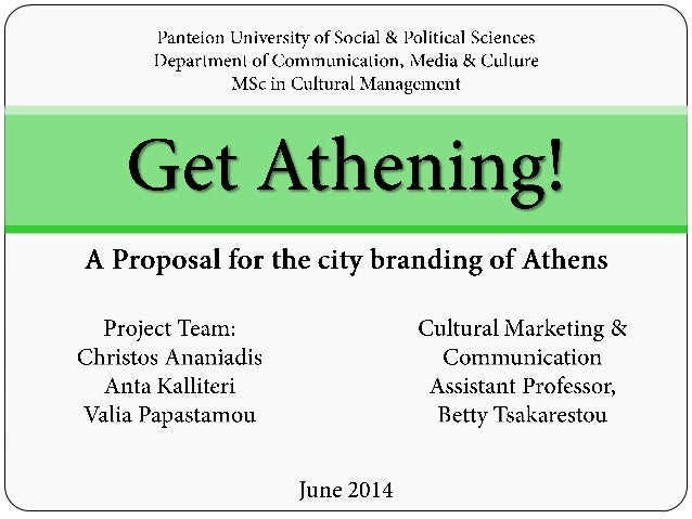 'Get Athening!': A Proposal for the city branding of Athens