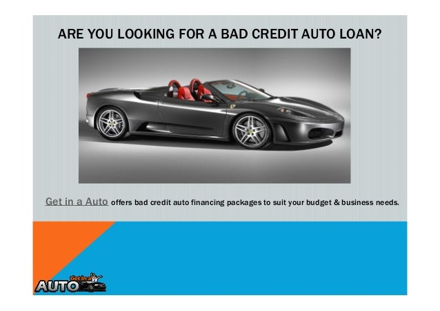 how to get out of a bad credit auto loan
