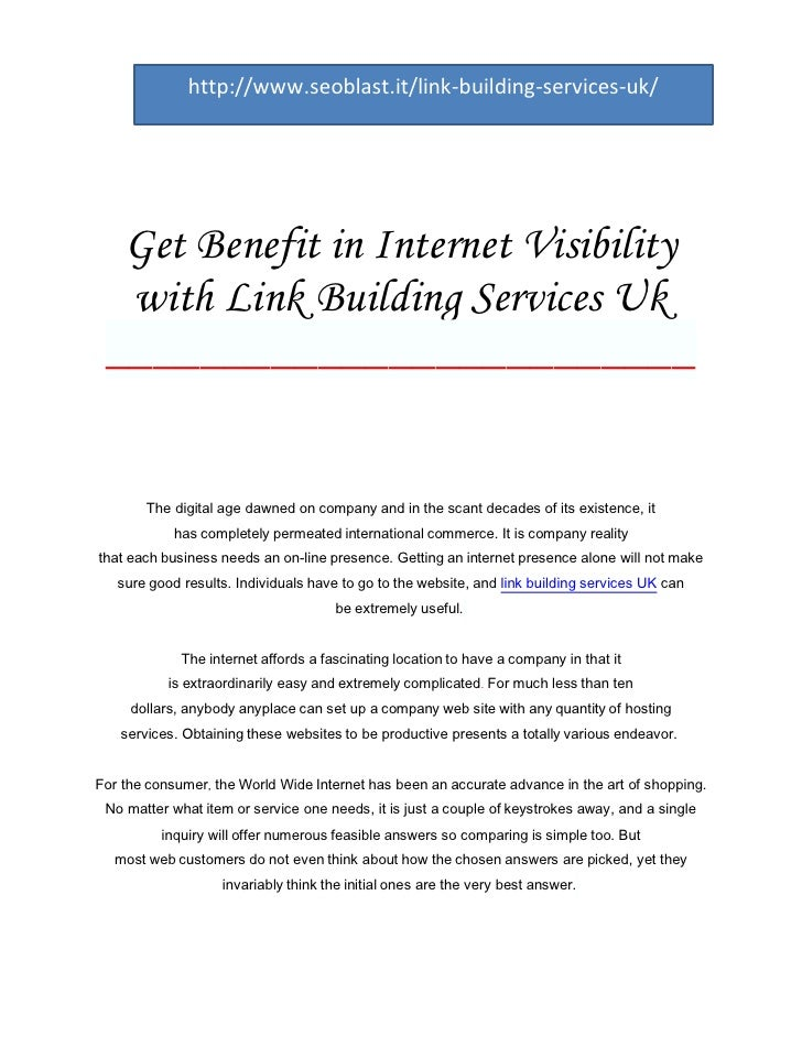 http://www.seoblast.it/link-building-services-uk/  Get Benefit in Internet Visibility  with Link Building Services Uk ____...