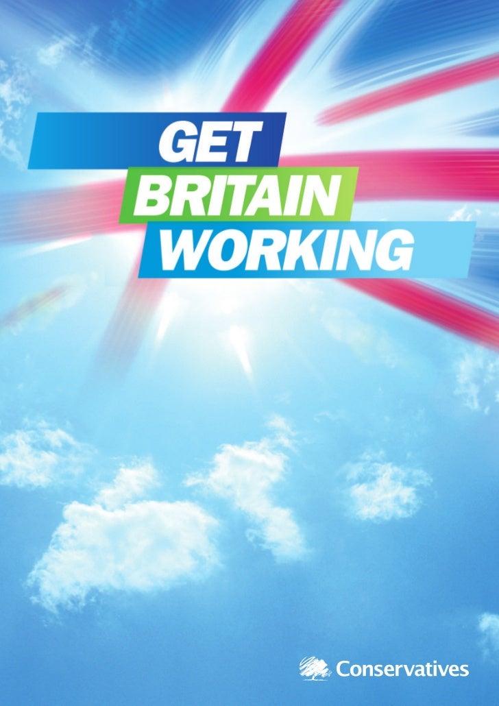 Get Britain WorkingConservative proposals to tackle unemploymentand reform welfareGet Britain Working                     ...