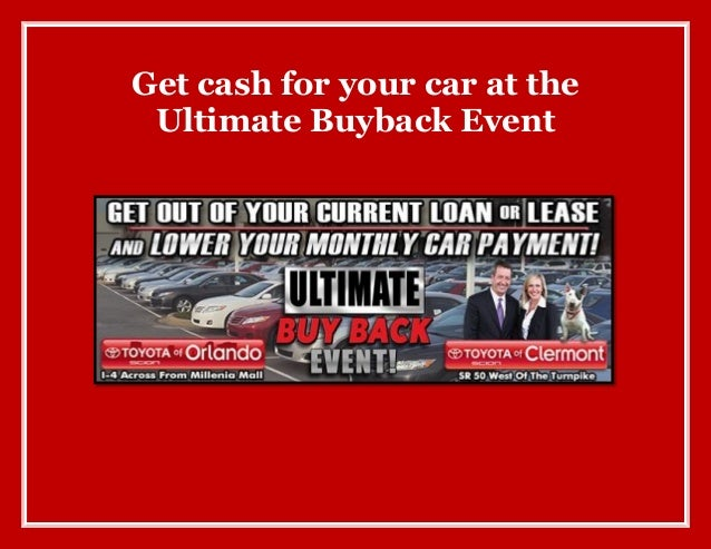Get cash for your car at the Ultimate Buyback Event!