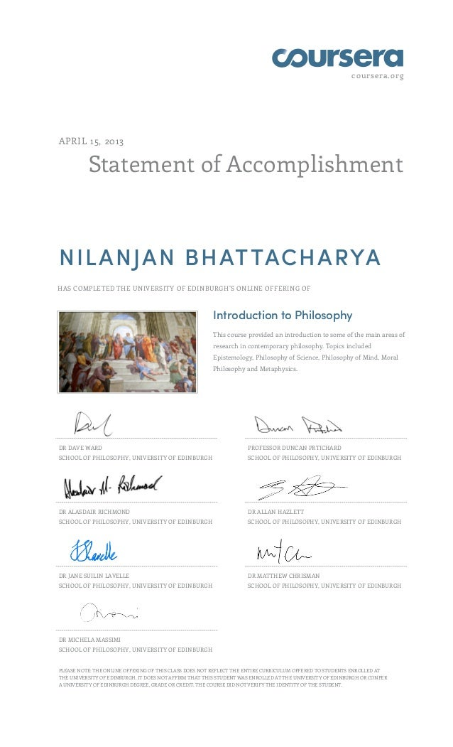 coursera.orgStatement of AccomplishmentAPRIL 15, 2013NILANJAN BHATTACHARYAHAS COMPLETED THE UNIVERSITY OF EDINBURGHS ONLIN...