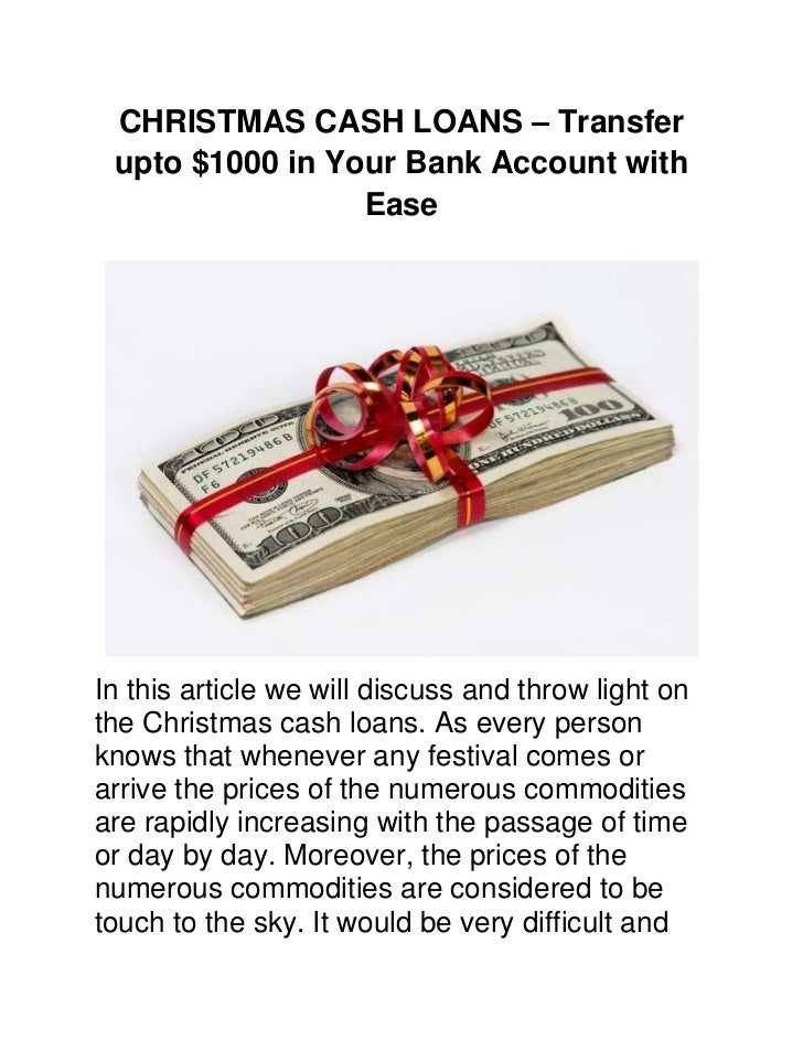 CHRISTMAS CASH LOANS – Transfer upto $1000 in Your Bank Account with                 EaseIn this article we will discuss a...