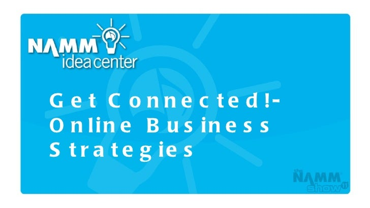 Get Connected! Online Business Strategies