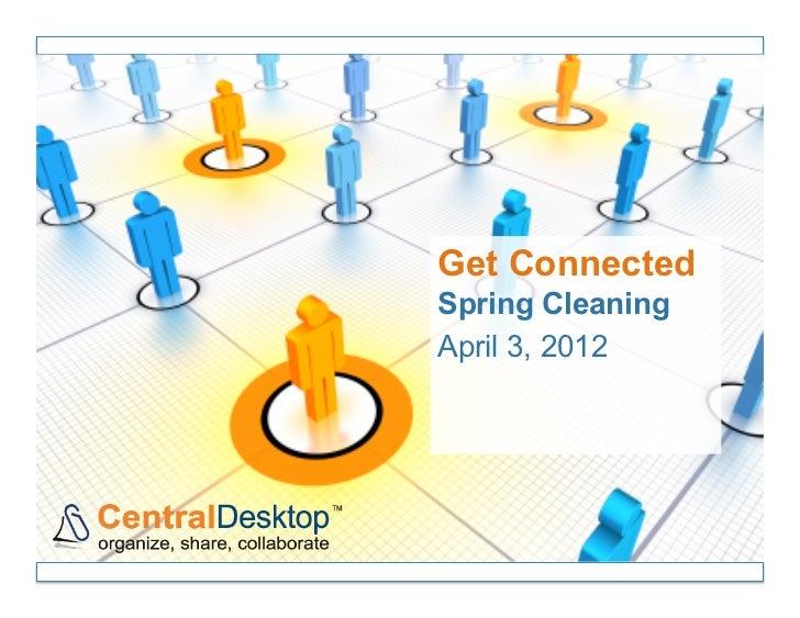 Get ConnectedSpring CleaningApril 3, 2012