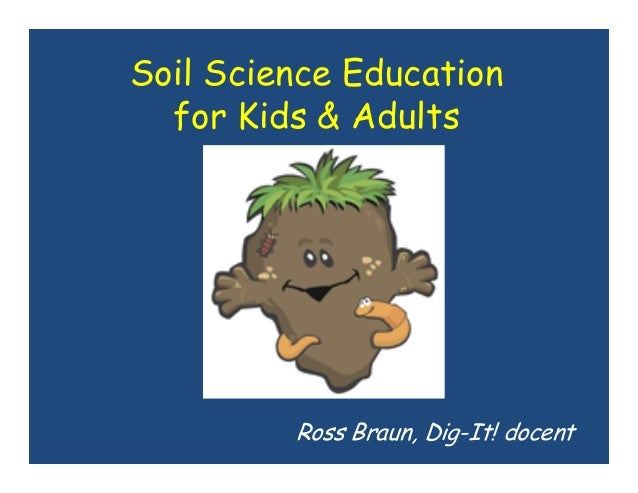 Get dirty soil science education for kids for What is soil for kids