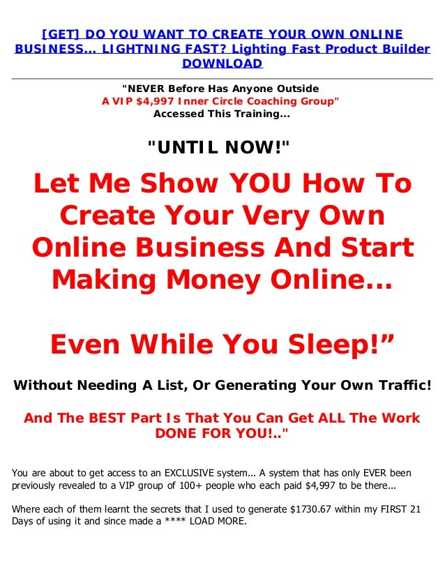 Get Do You Want To Create Your Own Online Business Lightning Fas