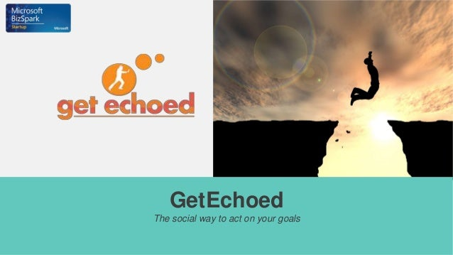 GetEchoed The social way to act on your goals