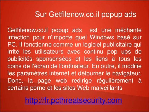 Sur Getfilenow.co.il popup ads  Getfilenow.co.il popup ads est une méchante  infection pour n'importe quel Windows basé su...