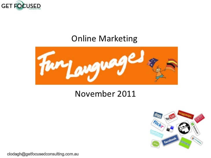 <ul><li>Online Marketing  </li></ul><ul><li>November 2011 </li></ul>