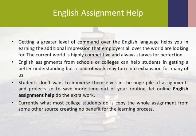 English assignment help?