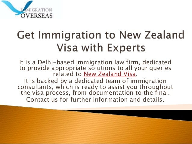 It is a Delhi-based Immigration law firm, dedicated to provide appropriate solutions to all your queries related to New Ze...