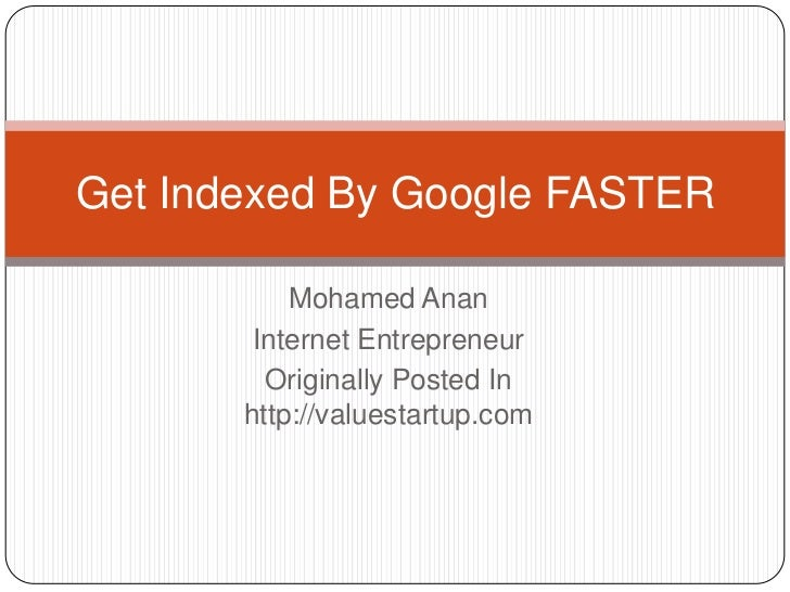 Get indexed by google faster