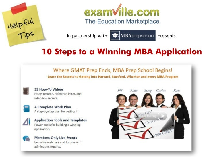 In partnership with   presents10 Steps to a Winning MBA Application
