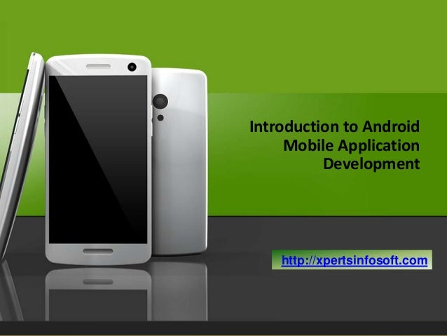 Get introduced with Android Apps and their features