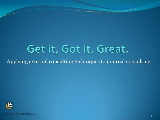 Applying external consulting techniques to internal consulting.                                                           ...