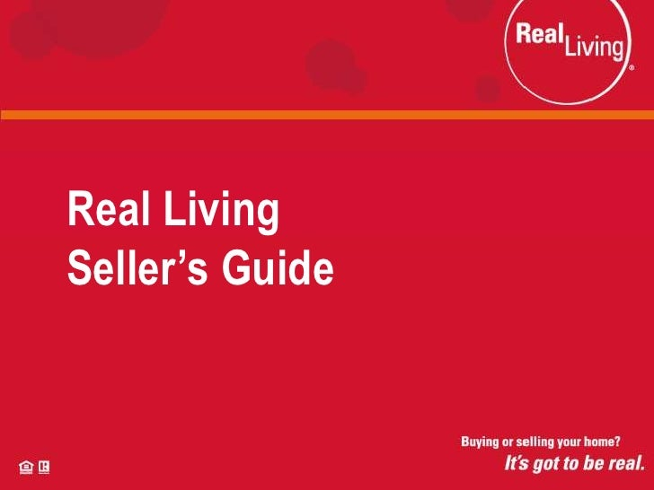 Real Living Seller's Guide<br />Real LivingSeller's Guide<br />
