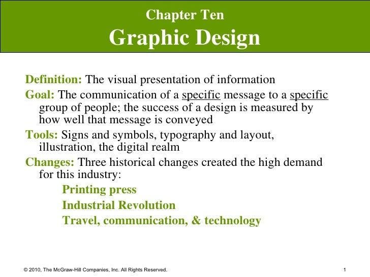 <ul><li>Definition:   The visual presentation of information  </li></ul><ul><li>Goal:   The communication of a  specific  ...