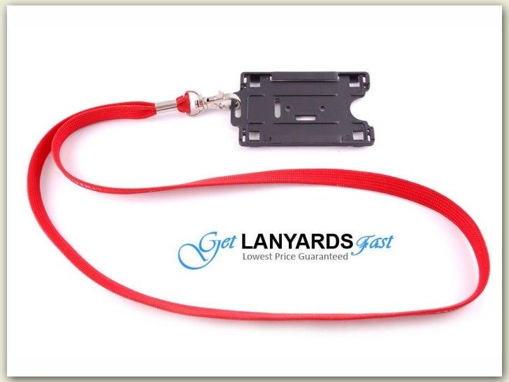 Get Lanyards Fast - Custom Lanyards