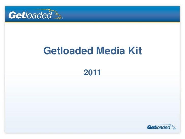 Getloaded 2011 Media Kit