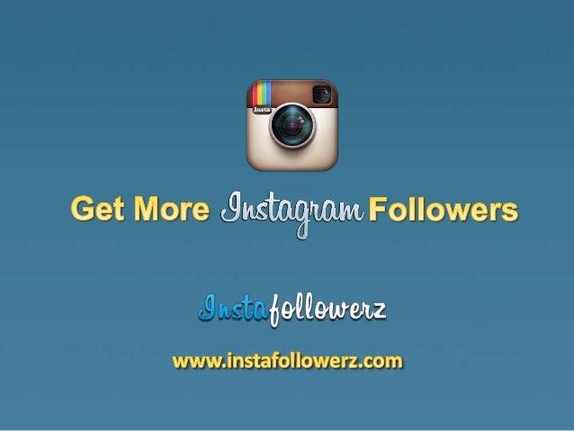 Get lots followers instagram
