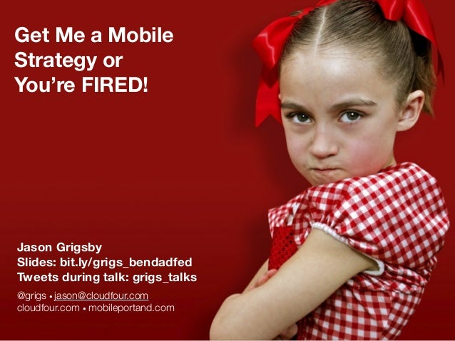 Get Me a Mobile Strategy or You're Fired  - Central Oregon Ad Fed