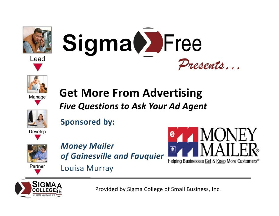 Sigma                              Free                                          Presents… Get More From Advertising Five ...
