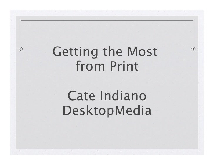 Getting the Most 