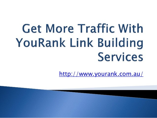 Get more traffic with you rank link building services