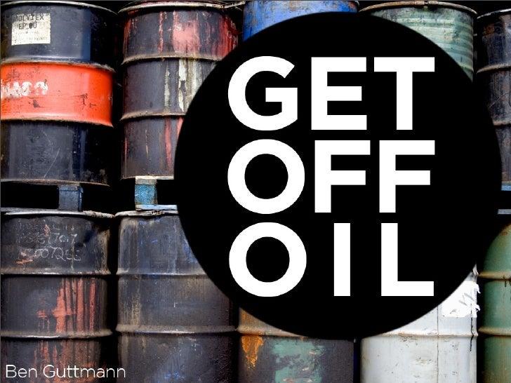 Get Off Oil