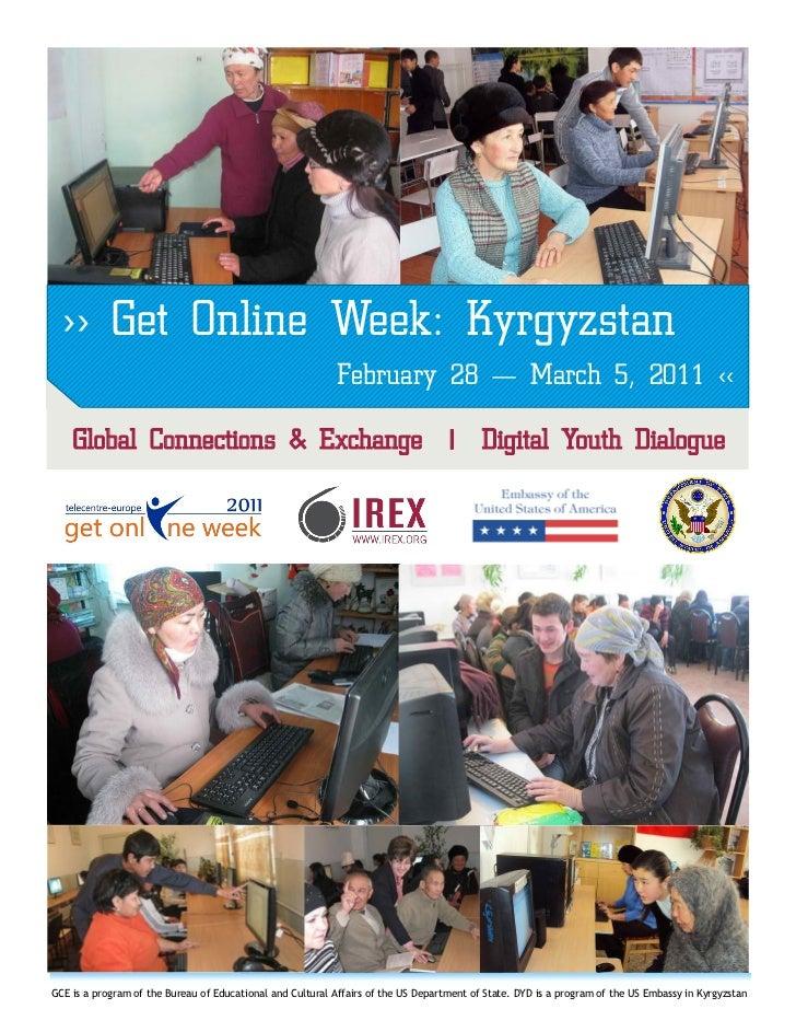 >> Get Online Week: Kyrgyzstan                                                           February 28 — March 5, 2011 <<   ...