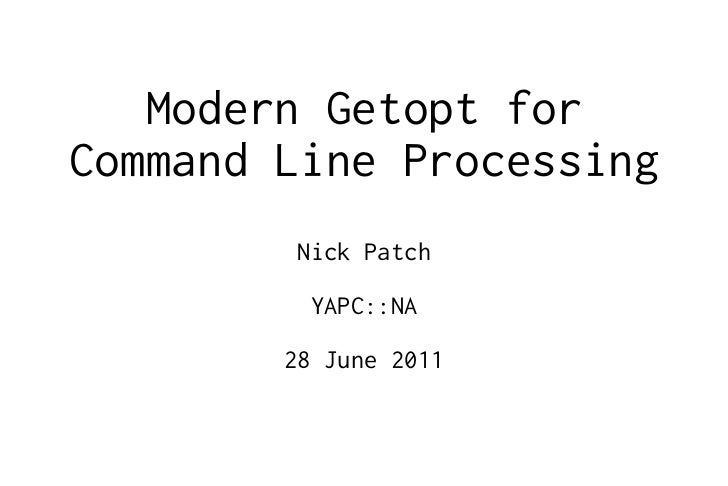 Modern Getopt for Command Line Processing in Perl