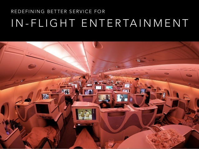 Better Inflight entertainment System