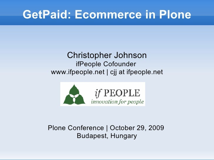 GetPaid: Exploring Ecommerce in Plone