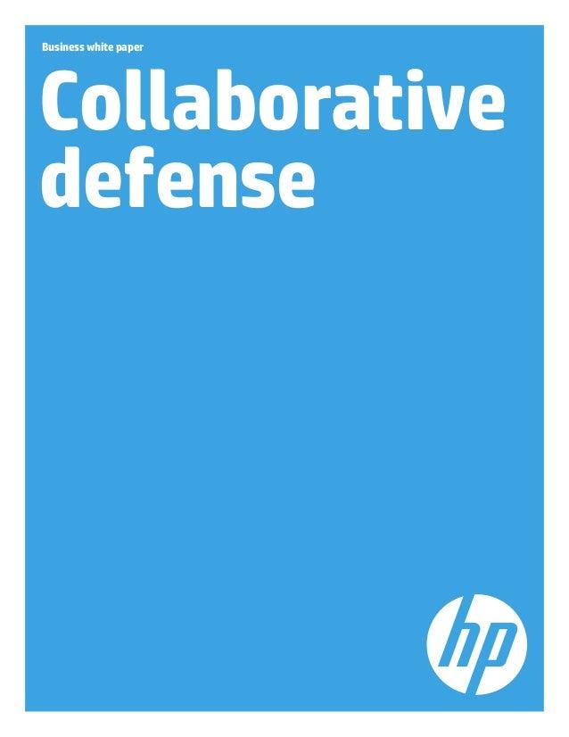 Business white paper Collaborative defense