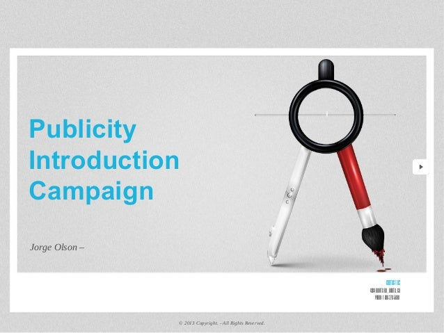 Publicity Introduction Campaign