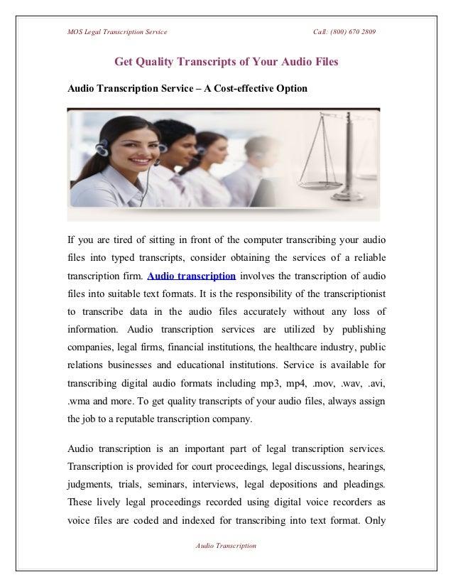 MOS Legal Transcription Service                                Call: (800) 670 2809              Get Quality Transcripts o...