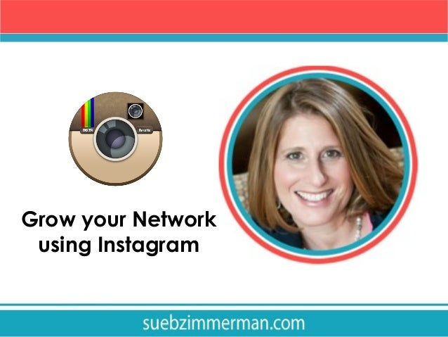 Grow your Network using Instagram