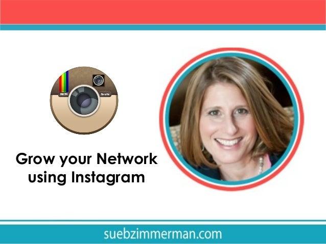 Grow your Network using Instagram