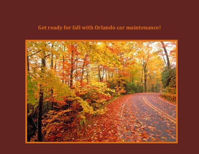 Get ready for fall with Orlando car maintenance