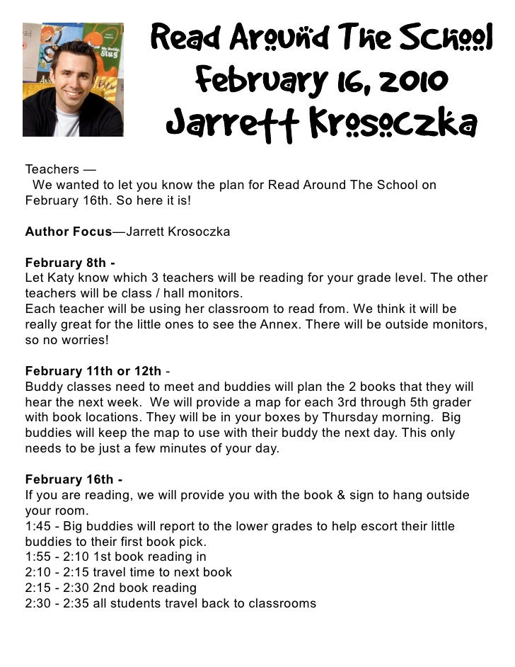 Teachers —  We wanted to let you know the plan for Read Around The School on February 16th. So here it is!  Author Focus—J...