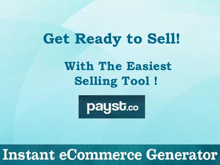 Get Ready to Sell!  With The Easiest   Selling Tool !