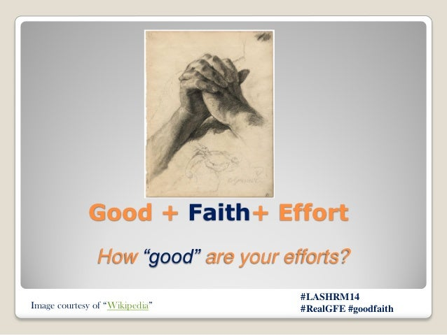 What does it mean by good-faith effort?