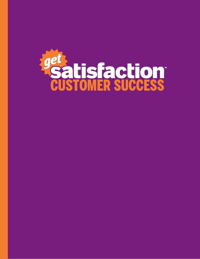 Customer Success Stories from Get Satisfaction