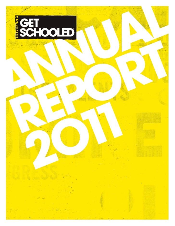 Get Schooled Annual Report 2011