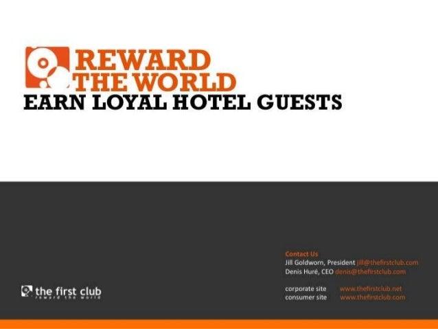 © 2013 - TFC International Ltd. Contact Us Jill Goldworn, President jill@thefirstclub.com Denis Huré, CEO denis@thefirstcl...