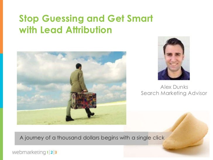 Stop Guessing & Get Smart with Lead Attribution