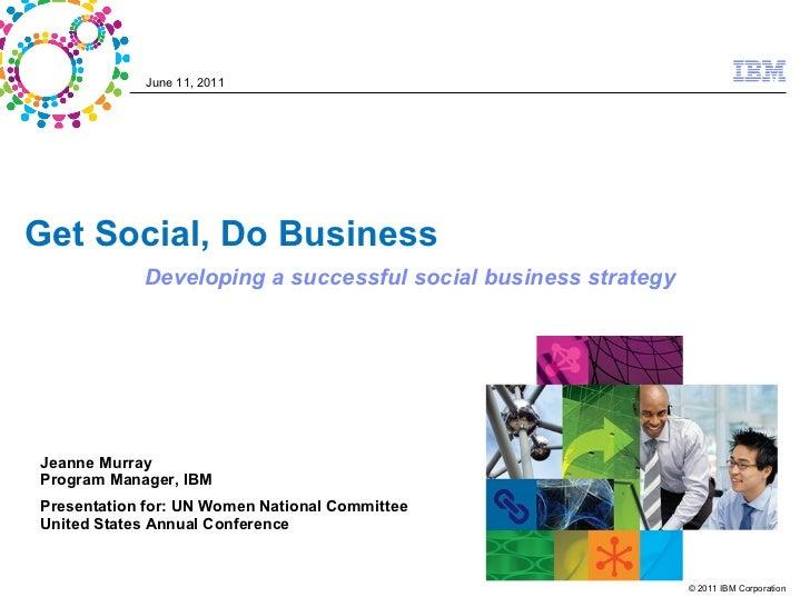 Get social Do Business jeannemurray UN Women Natl Conf