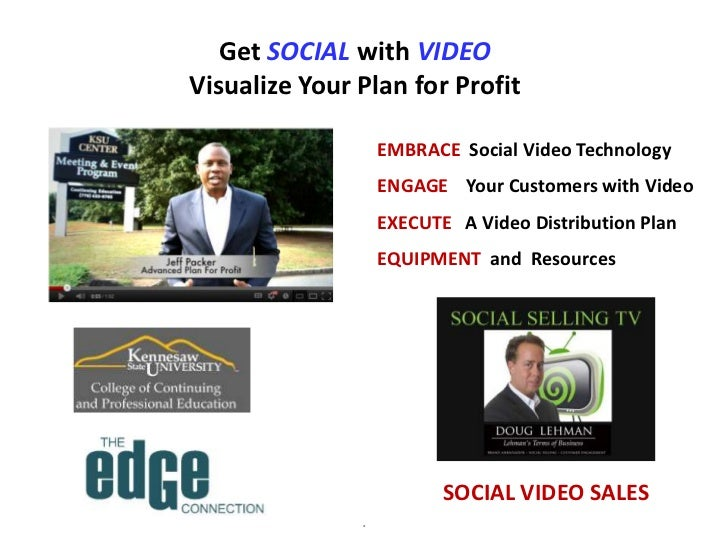Get Social with Video Plan for Profit Presentation for  KSU Edge Connection